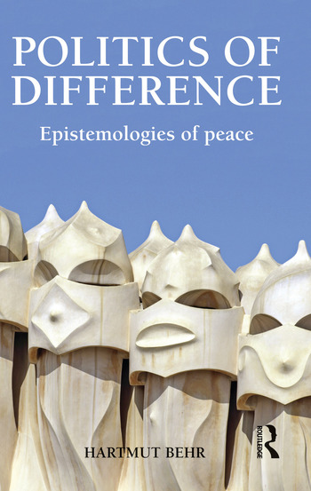 Politics of Difference Epistemologies of Peace book cover