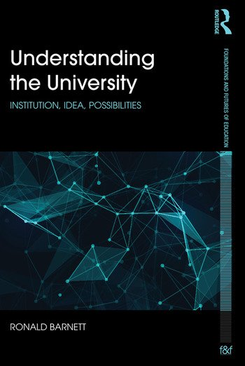 Understanding the University Institution, idea, possibilities book cover