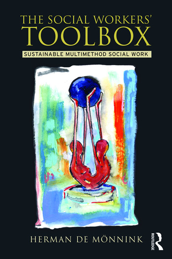The Social Workers' Toolbox Sustainable Multimethod Social Work book cover