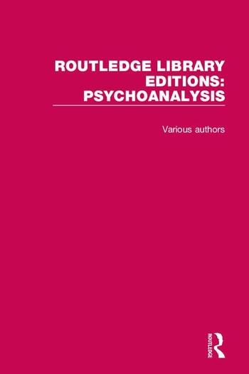 Routledge Library Editions: Psychoanalysis book cover