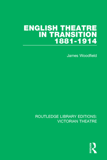 English Theatre in Transition 1881-1914 book cover