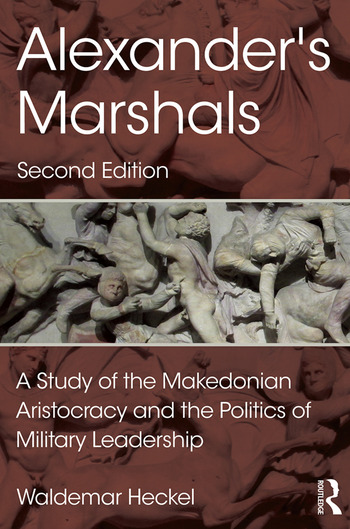 Alexander's Marshals A Study of the Makedonian Aristocracy and the Politics of Military Leadership book cover