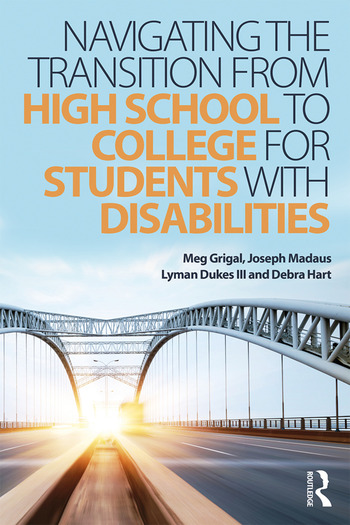 Navigating the Transition from High School to College for Students with Disabilities book cover