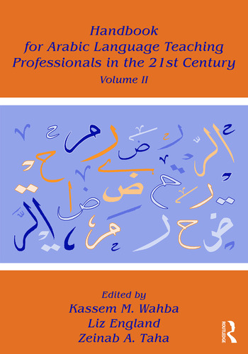 Handbook for Arabic Language Teaching Professionals in the 21st Century, Volume II book cover
