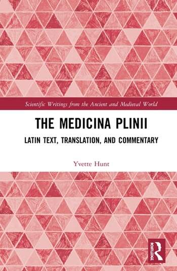The Medicina Plinii Latin Text, Translation, and Commentary book cover