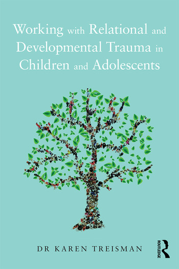 Working with Relational and Developmental Trauma in Children and Adolescents book cover