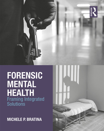 Forensic Mental Health Framing Integrated Solutions book cover
