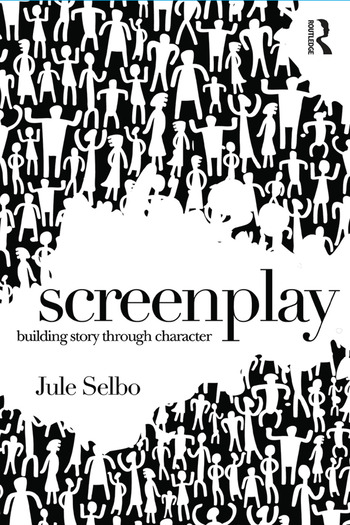 Screenplay Building Story Through Character book cover