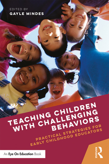 Teaching Children with Challenging Behaviors Practical Strategies for Early Childhood Educators book cover