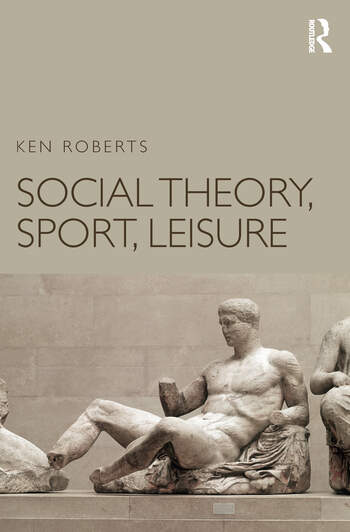 Social Theory, Sport, Leisure book cover