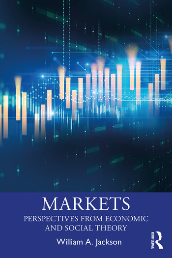 Markets Perspectives from Economic and Social Theory book cover