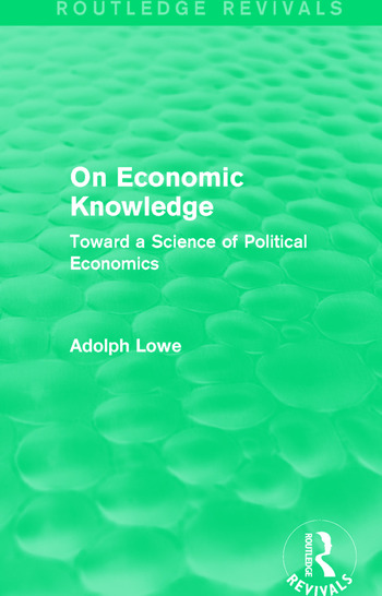 On Economic Knowledge Toward a Science of Political Economics book cover