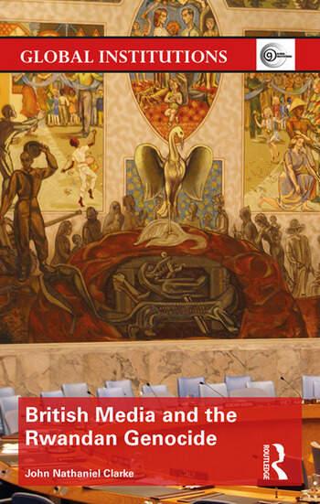 British Media and the Rwandan Genocide book cover