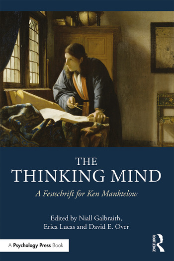 The Thinking Mind A Festschrift for Ken Manktelow book cover