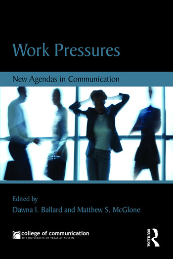 Work Pressures New Agendas in Communication book cover