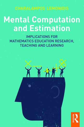 Mental Computation and Estimation Implications for mathematics education research, teaching and learning book cover