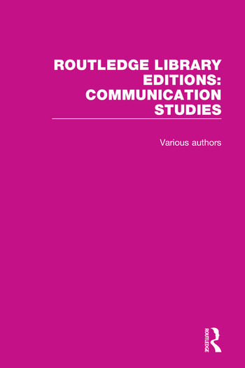 Routledge Library Editions: Communication Studies book cover