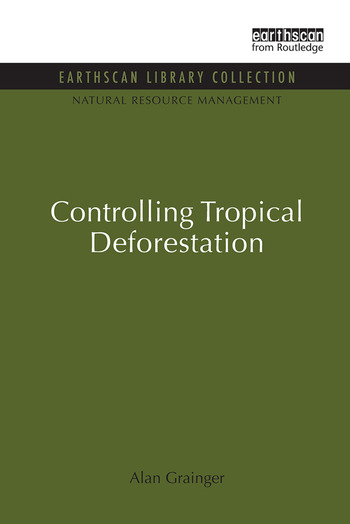 Controlling Tropical Deforestation book cover