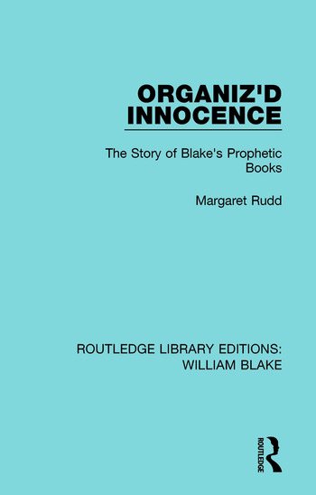 Organiz'd Innocence The Story of Blake's Prophetic Books book cover