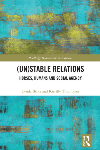 (Un)Stable Relations: Horses, Humans and Social Agency book cover