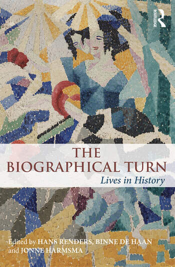 The Biographical Turn Lives in history book cover