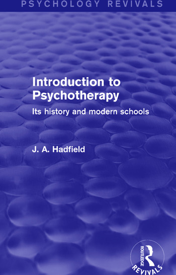 Introduction to Psychotherapy Its History and Modern Schools book cover