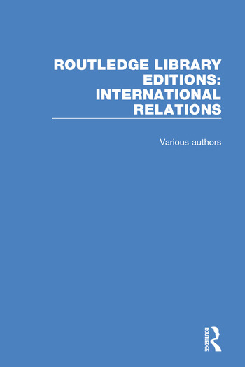 Routledge Library Editions: International Relations book cover