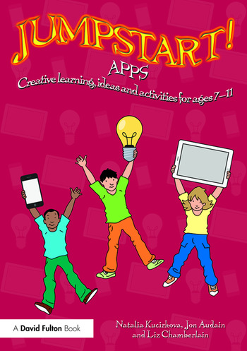 Jumpstart! Apps Creative learning, ideas and activities for ages 7–11 book cover