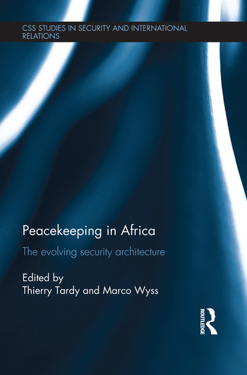 Peacekeeping in Africa The evolving security architecture book cover