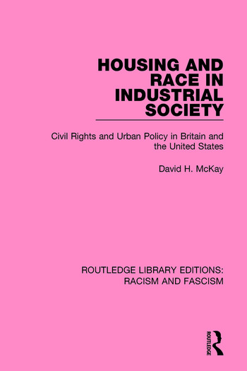 Housing and Race in Industrial Society book cover