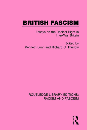 British Fascism Essays on the Radical Right in Inter-War Britain book cover