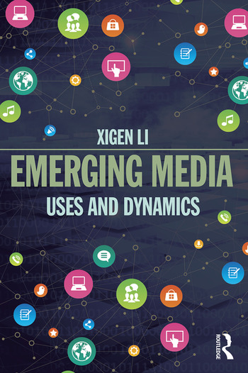 Emerging Media Uses and Dynamics book cover