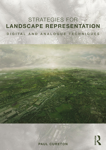 Strategies for Landscape Representation Digital and Analogue Techniques book cover