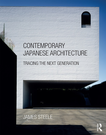 Contemporary Japanese Architecture Tracing the Next Generation book cover