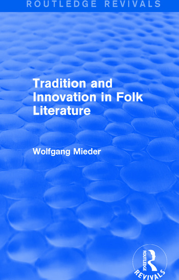 Tradition and Innovation in Folk Literature book cover