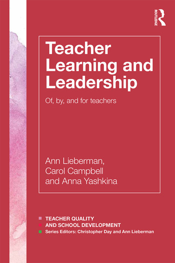 Teacher Learning and Leadership Of, By, and For Teachers book cover