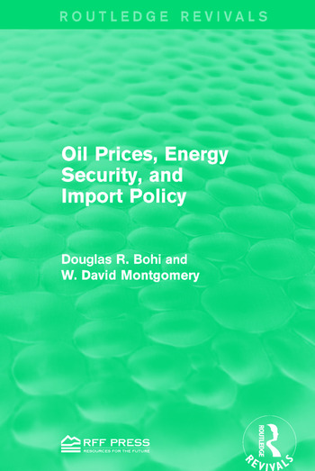 Oil Prices, Energy Security, and Import Policy book cover