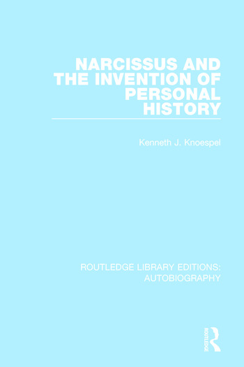 Narcissus and the Invention of Personal History book cover