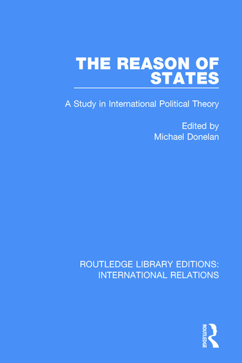 The Reason of States A Study in International Political Theory book cover