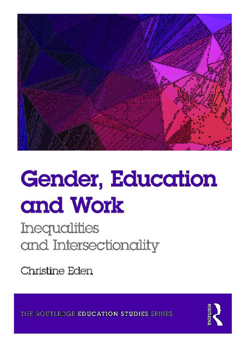 Gender, Education and Work Inequalities and Intersectionality book cover