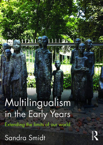 Multilingualism in the Early Years Extending the limits of our world book cover