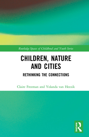 Children, Nature and Cities Rethinking the Connections book cover