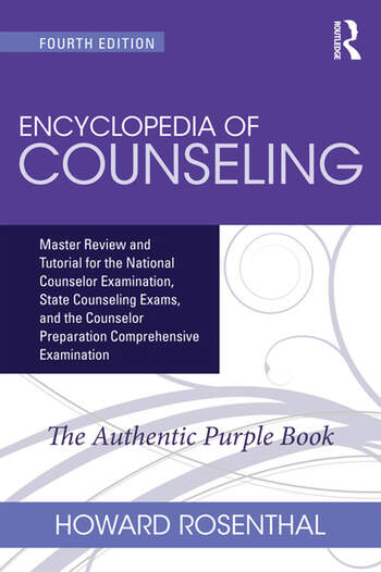 Encyclopedia of Counseling Master Review and Tutorial for the National Counselor Examination, State Counseling Exams, and the Counselor Preparation Comprehensive Examination book cover