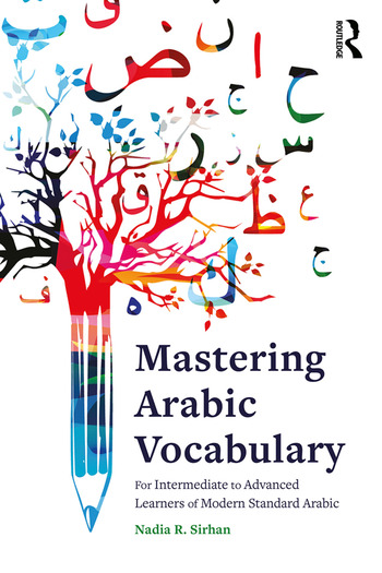 Mastering Arabic Vocabulary For Intermediate to Advanced Learners of Modern Standard Arabic book cover