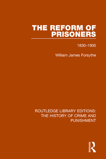 The Reform of Prisoners 1830-1900 book cover