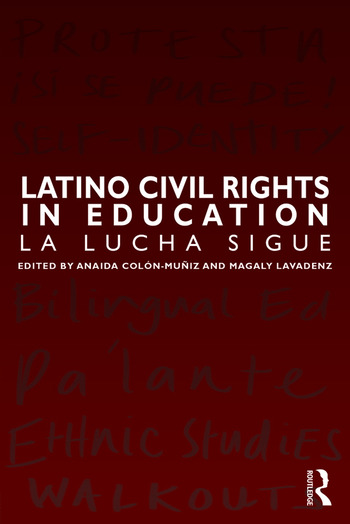 Latino Civil Rights in Education La Lucha Sigue book cover