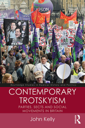 Contemporary Trotskyism Parties, Sects and Social Movements in Britain book cover