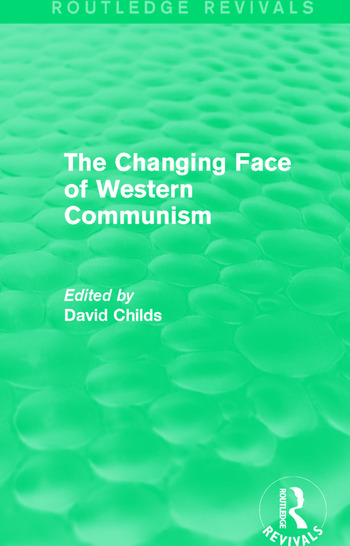 The Changing Face of Western Communism book cover