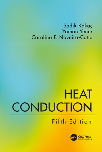 Heat Conduction, Fifth Edition book cover