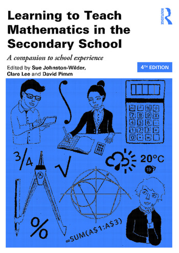 Learning to Teach Mathematics in the Secondary School A companion to school experience book cover